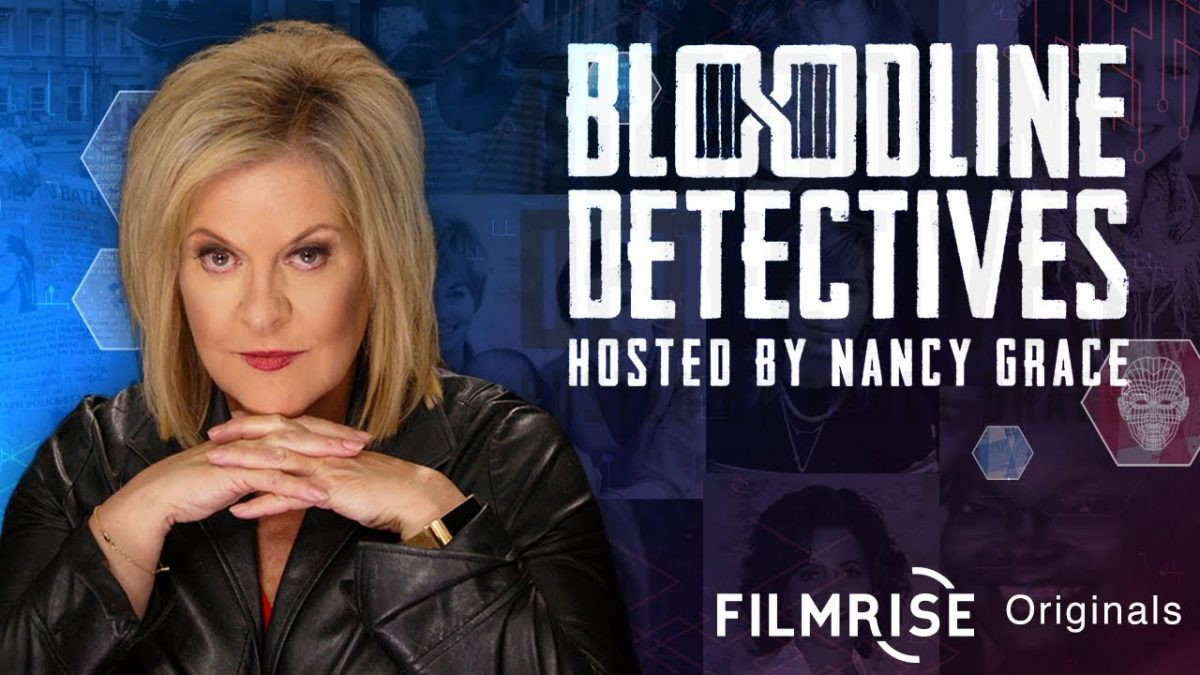 Bloodline Detectives hosted by Nancy Grace – Coming October 2020